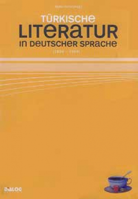 Demir – Türk. Literatur in deutscher Sprache (1800–2008)